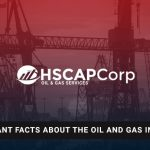 Important Facts About the Oil and Gas Industry
